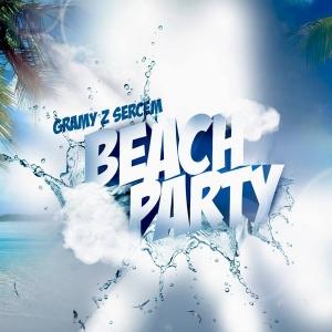 """Beach Party """"Gramy z Sercem"""" - zapowiedź"""